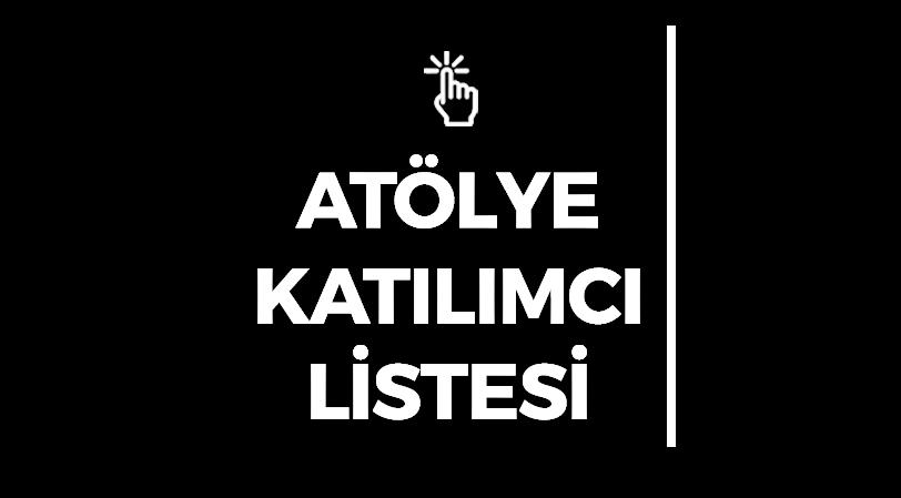 KMF'21 ATÖLYE<br/>KATILIMCILARI